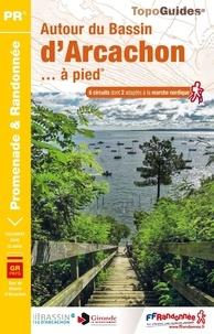FFRandonnée - Autour du bassin d'Arcachon... à pied - 6 circuits dont 2 adaptés à la marche nordique.