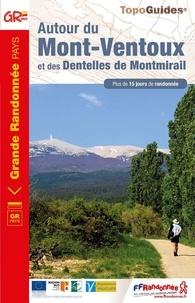FFRandonnée - Autour du Mont-Ventoux et des dentelles de Montmirail - Plus de 15 jours de randonnée.