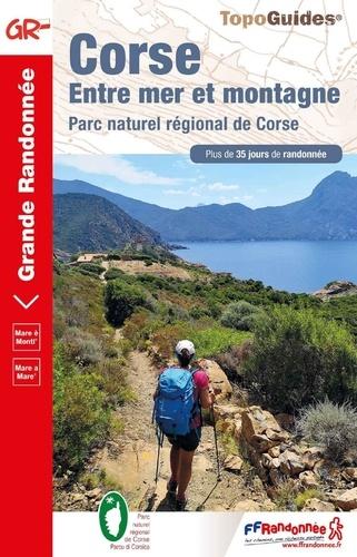 Corse, entre mer et montagne. Parc naturel régional de Corse