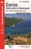"""FFRandonnée - Corse - Entre mer et montagne """"Mare è Monti""""."""