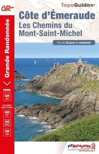 FFRandonnée - Côte d'Emeraude - Les chemins du Mont-Saint-Michel. Plus de 30 jours de randonnée.