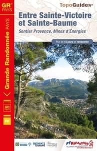 Entre Sainte-Victoire et Sainte-Baume - Sentier Provence, mines dénergies.pdf