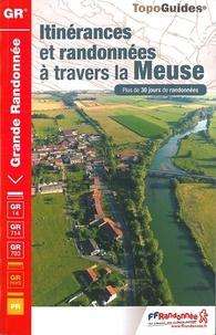 Itinérances et randonnées à travers la Meuse -  FFRandonnée |