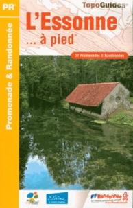 Deedr.fr L'Essonne... à pied - 37 promenades & randonnées Image