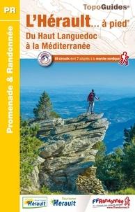 FFRandonnée - L'Hérault... à pied - 69 promenades & randonnées.