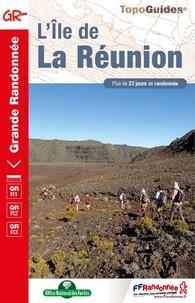 FFRandonnée - L'Île de la Réunion - Plus de 23 jours de randonnée.