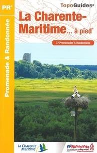 La Charente-Maritime... à pied - 37 promenades & randonnées.pdf