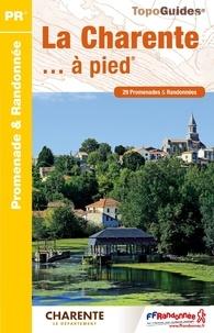 FFRandonnée - La Charente... à pied - 29 promenades & randonnées.
