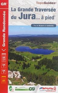 Deedr.fr La Grande Traversée du Jura... à pied Image