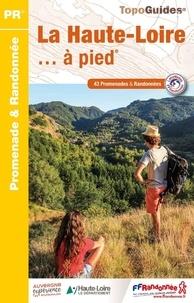 La Haute-Loire à pied - 43 promenades et randonnées.pdf