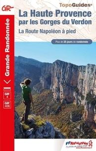 FFRandonnée - La Haute Provence par les gorges du Verdon.