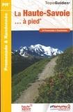 FFRandonnée - La Haute-Savoie à pied - 54 promenades et randonnées.