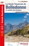 FFRandonnée - La Haute Traversée de Belledonne - Le sentier des bergers.