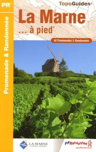 La Marne à pied- 42 Promenades et randonnées -  FFRandonnée pdf epub