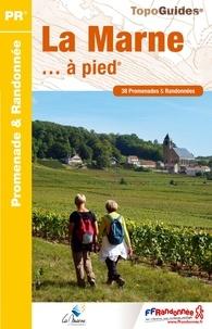 La Marne à pied- 38 promenades & randonnées -  FFRandonnée pdf epub