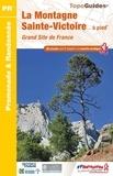 FFRandonnée - La montagne Sainte-Victoire... à pied.