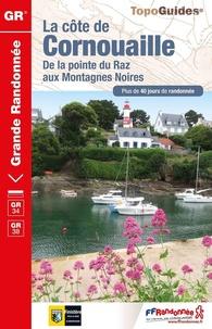 FFRandonnée - La pointe du Raz et les Montagnes Noires - De Douarnenez à Lorient. Plu de 30 jours de randonnée.