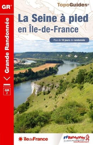 La Seine à pied en Ile-de-France