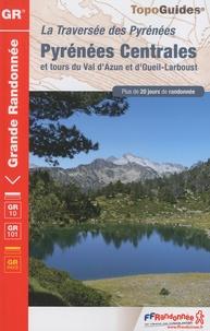 La Traversées des Pyrénées Centrales et tours du Val dAzun et dOueil-Larboust - GR 10.pdf