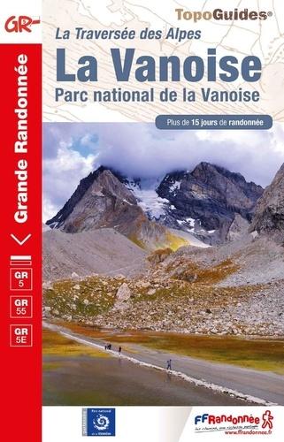 La Vanoise. Grandes traversée des Alpers. Parc naturel de la Vanoise. Plus de 15 jours de randonnée  Edition 2020