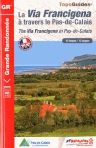 FFRandonnée - La Via Francigena à travers le Pas de Calais - 12 étapes.