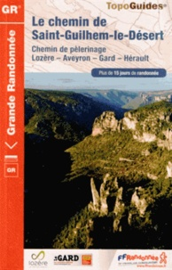 Le chemin de Saint-Guilhem-le-Désert - Chemin de pèlerinage.pdf