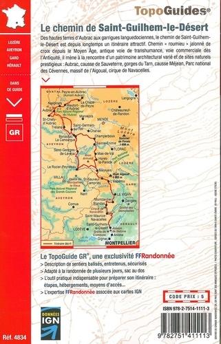 Le chemin de Saint-Guilhem-le-Désert. Lozère - Aveyron - Gard - Hérault 5e édition