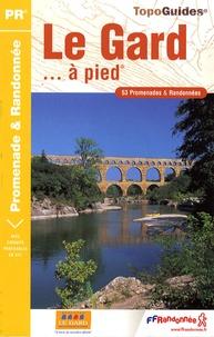 Deedr.fr Le Gard... à pied - 53 Promenades et Randonnées Image