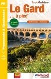 FFRandonnée - Le Gard... à pied - 53 promenades & randonnées.
