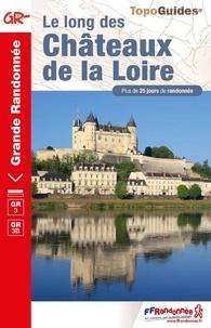 FFRandonnée - Le long des châteaux de la Loire.