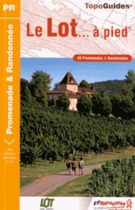 Le Lot à pied - 40 promenades & randonnées.pdf