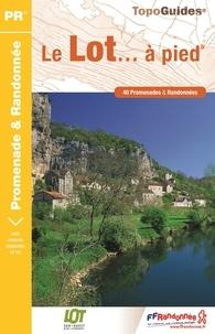 Histoiresdenlire.be Le Lot à pied - 40 promenades & randonnées Image