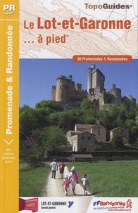 Le Lot-et-Garonne à pied - 36 promenades & randonnées.pdf
