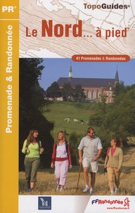 FFRandonnée - Le Nord... à pied - 41 promenades & randonnées.