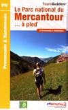 FFRandonnée - Le Parc national du Mercantour à pied - 24 promenades & randonnées.