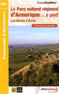 Birrascarampola.it Le Parc naturel régional d'Armorique... à pied - Les Monts d'Arré. 39 promenades & randonnées Image