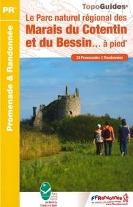 FFRandonnée - Le Parc naturel régional des Marais du Cotentin et du Bessin... à pied - 33 promenades et randonnées.