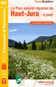 Le Parc naturel régional du Haut-Jura à pied.pdf