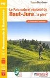 FFRandonnée - Le Parc naturel régional du Haut-Jura... à pied - 41 promenades & randonnées.