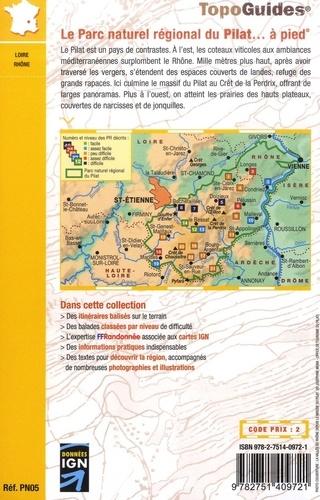 Le Parc naturel régional du Pilat... à pied. 22 promenades & randonnées 7e édition