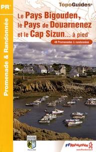 Le Pays Bigouden, le Pays de Douarnenez et le Cap Sizun... à pied- 49 promenades & randonnées -  FFRandonnée |