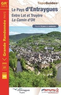 Le Pays dEntraygues - Entre Lot et Truyère.pdf