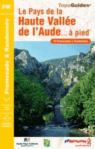 Le Pays de la Haute Vallée de lAude à pied - 30 promenades & randonnées.pdf