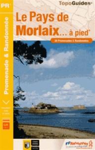 Le Pays de Morlaix à pied - 38 promenades & randonnées.pdf