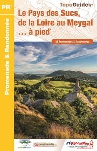 Le Pays des Sucs, de la Loire au Meygal à pied -  FFRandonnée pdf epub