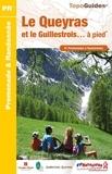 FFRandonnée - Le Queyras et le Guillestrois... à pied - 41 promenades & randonnées.