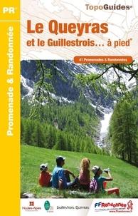 Le Queyras et le Guillestrois... à pied- 41 promenades & randonnées -  FFRandonnée pdf epub