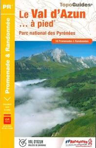 Le Val dAzun à pied, Parc national des Pyrénées - 18 promenades et randonnées.pdf