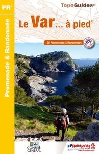 Le Var... à pied - 28 promenades & randonnées.pdf