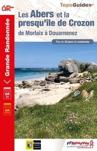 FFRandonnée - Les Abers et la presqu'île de Crozon - De Morlaix à Douarnenez. Plus de 30 jours de randonnée.